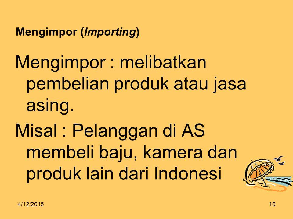 Mengimpor (Importing)