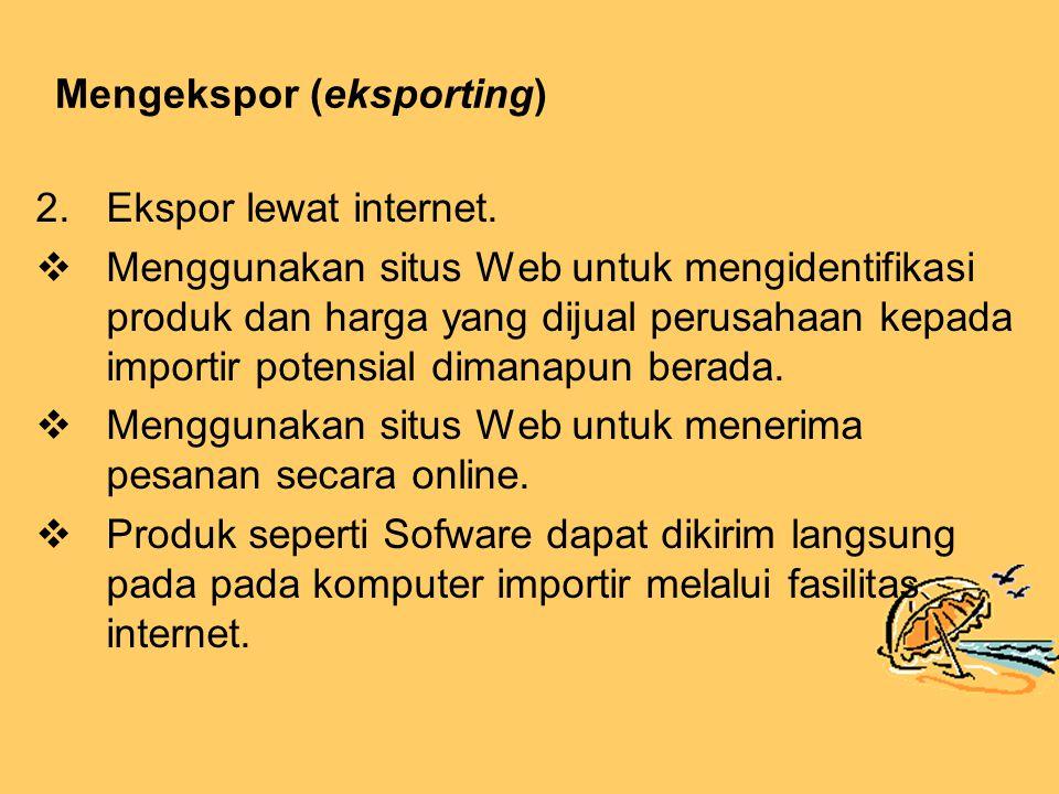 Mengekspor (eksporting)