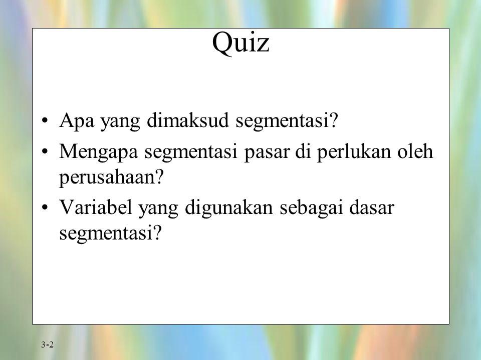 Quiz Apa yang dimaksud segmentasi