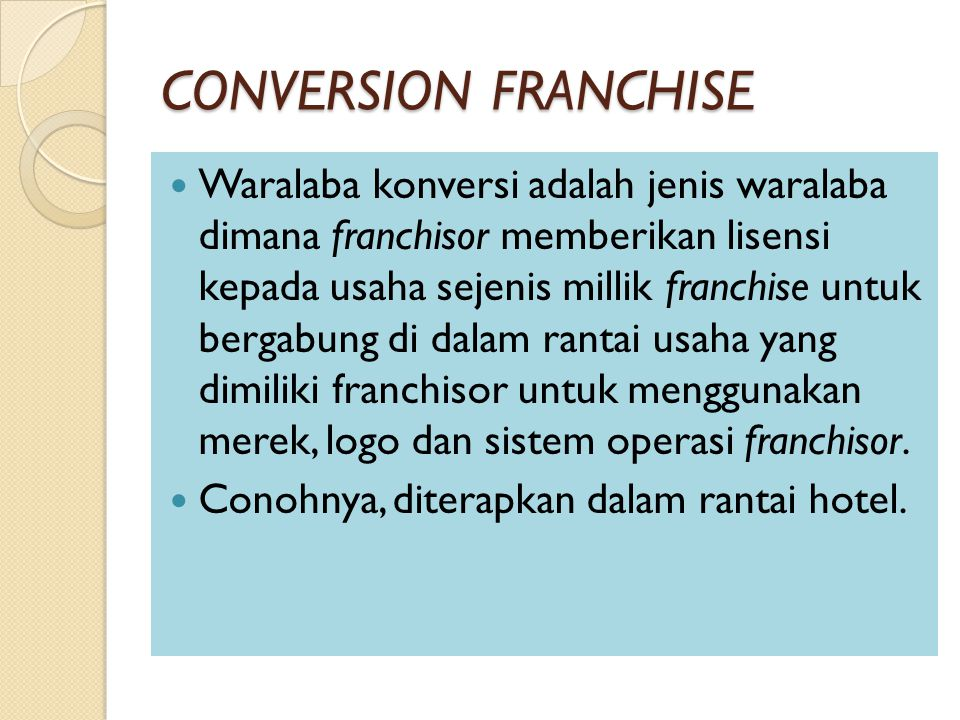 CONVERSION FRANCHISE