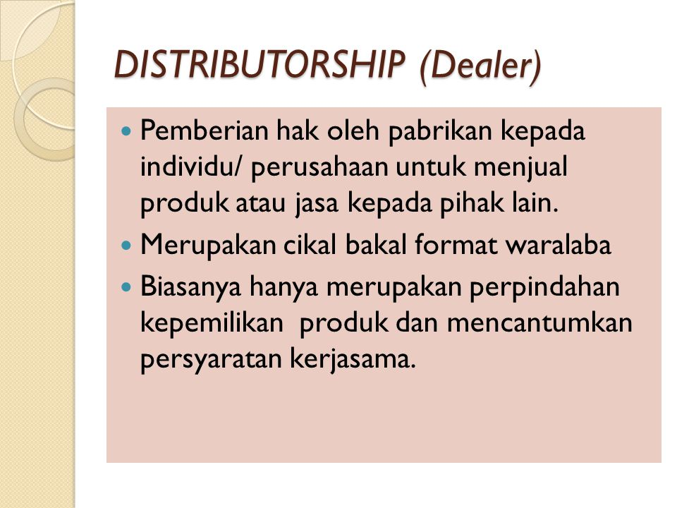 DISTRIBUTORSHIP (Dealer)