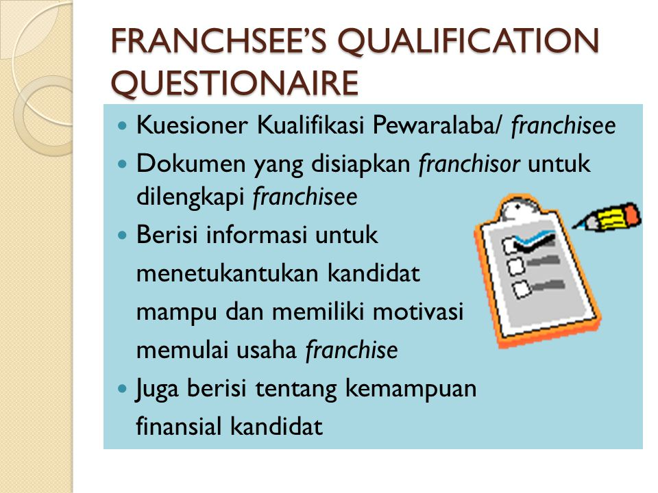 FRANCHSEE'S QUALIFICATION QUESTIONAIRE
