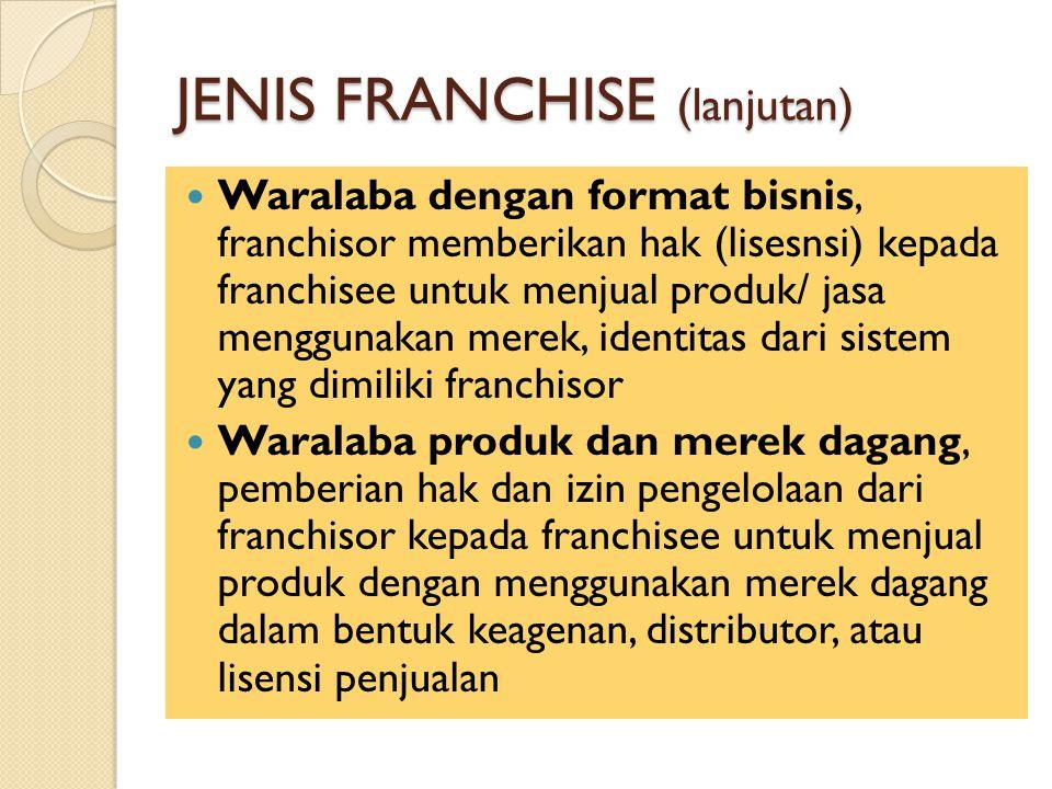 JENIS FRANCHISE (lanjutan)