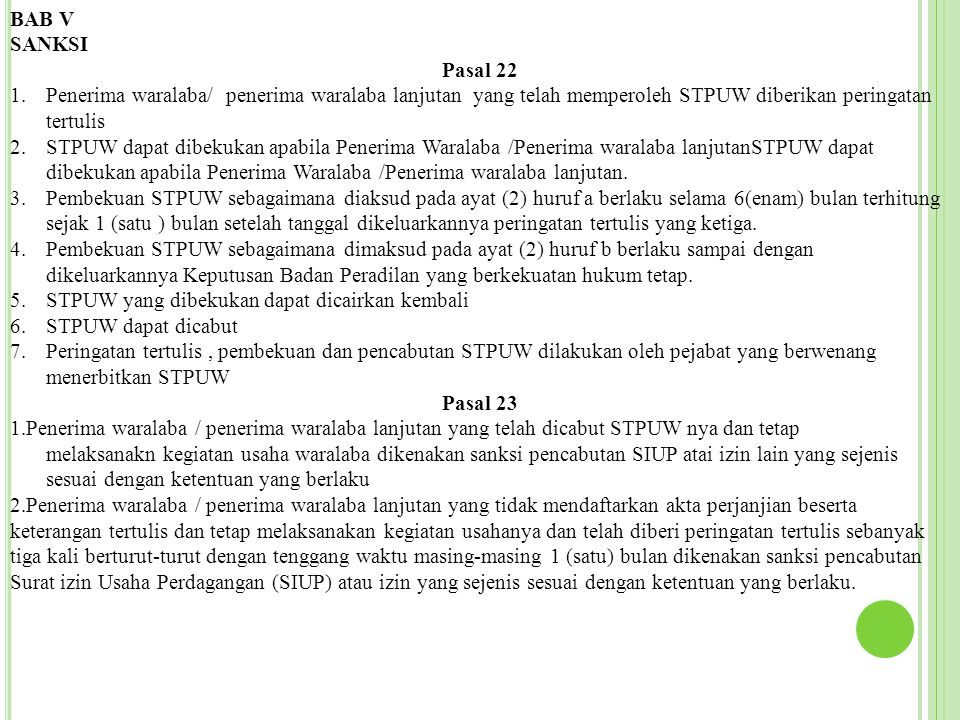 BAB V SANKSI. Pasal 22. Penerima waralaba/ penerima waralaba lanjutan yang telah memperoleh STPUW diberikan peringatan tertulis.