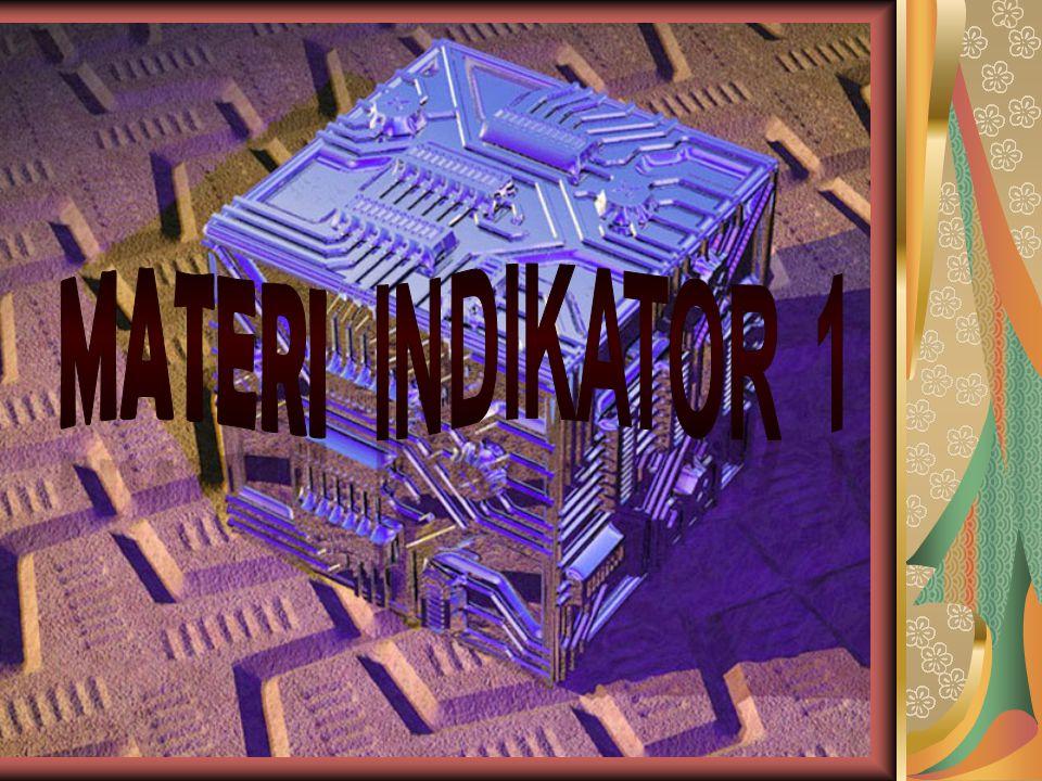MATERI INDIKATOR 1