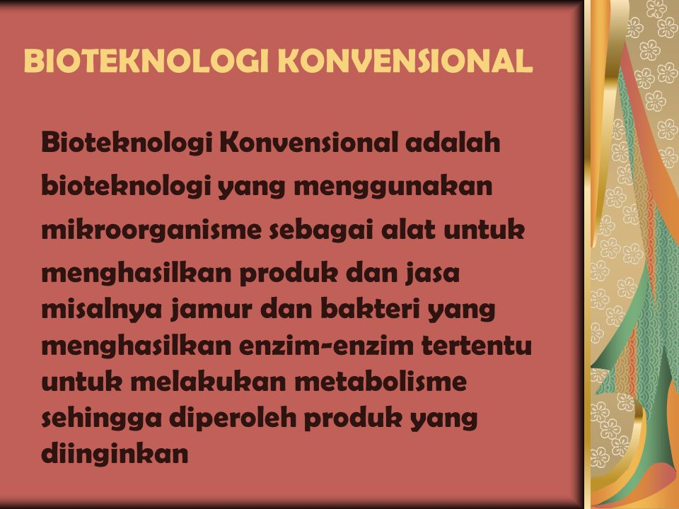 BIOTEKNOLOGI KONVENSIONAL