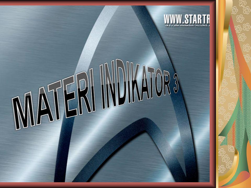 MATERI INDIKATOR 3