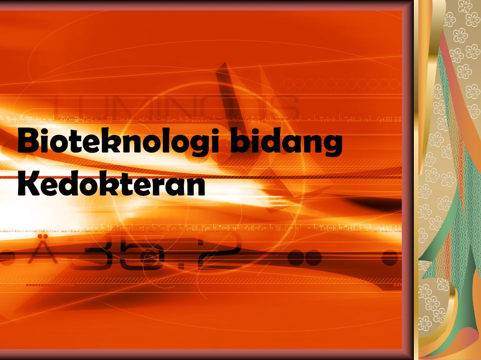 Bioteknologi bidang Kedokteran