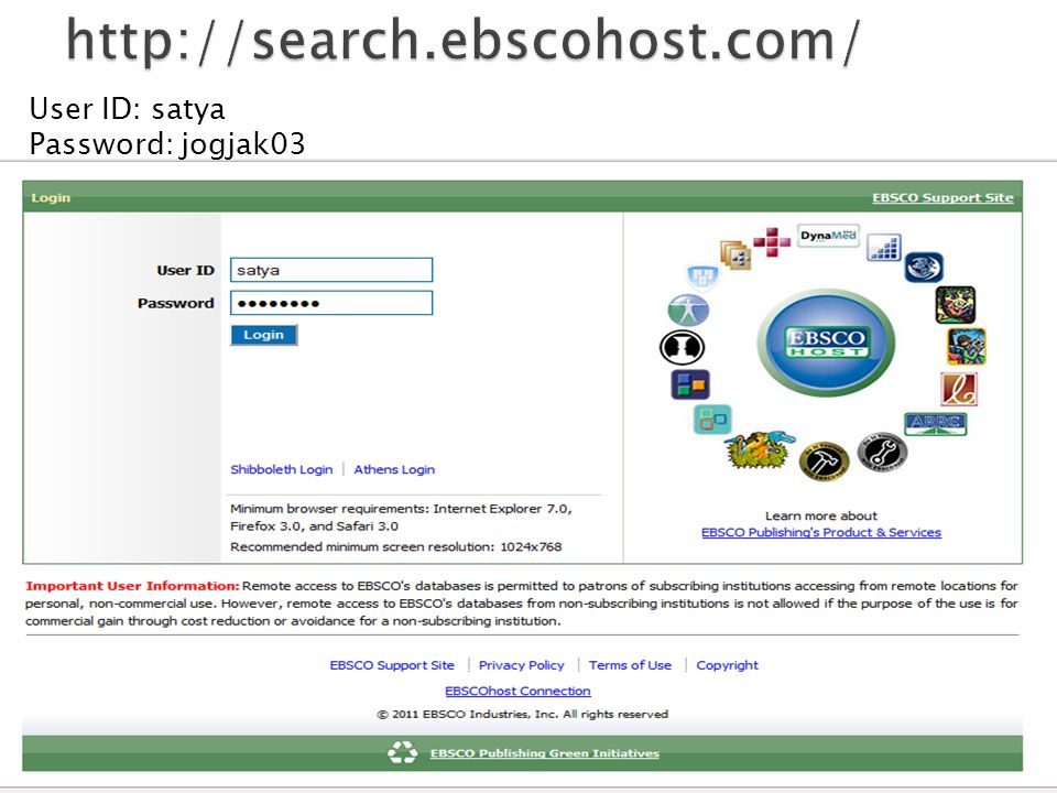 http://search.ebscohost.com/ User ID: satya Password: jogjak03