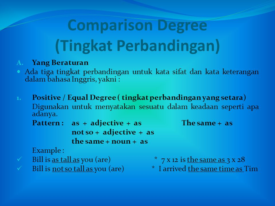 Comparison Degree (Tingkat Perbandingan)