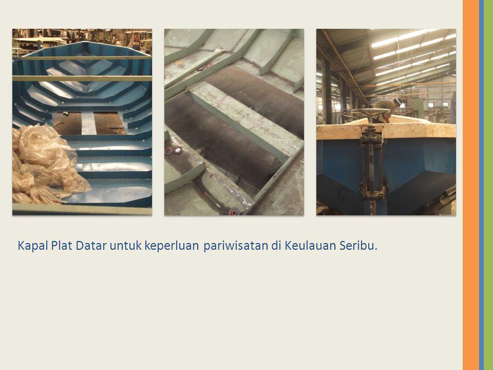Kapal Plat Datar untuk keperluan pariwisatan di Keulauan Seribu.