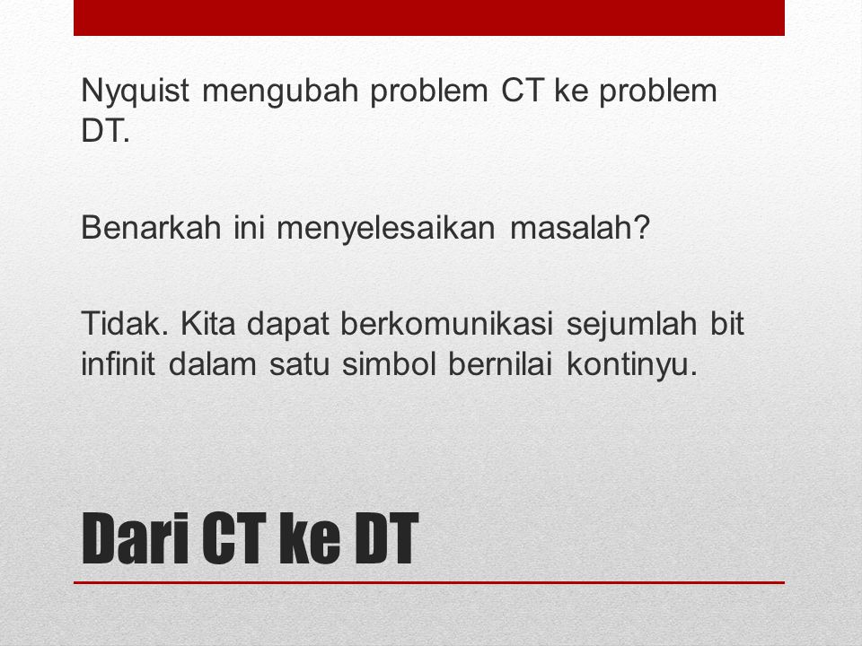 Nyquist mengubah problem CT ke problem DT