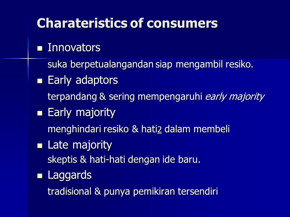 Charateristics of consumers