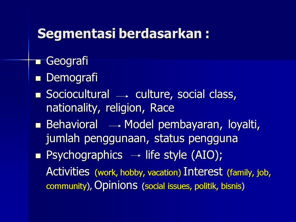 Segmentasi berdasarkan :
