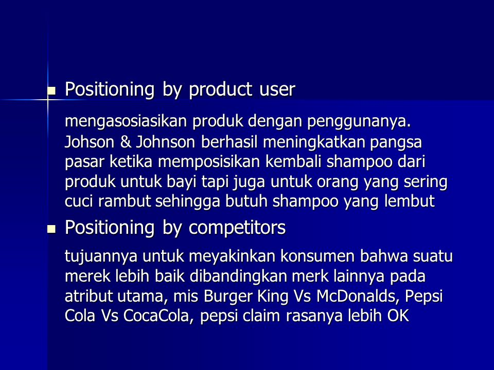 Positioning by product user