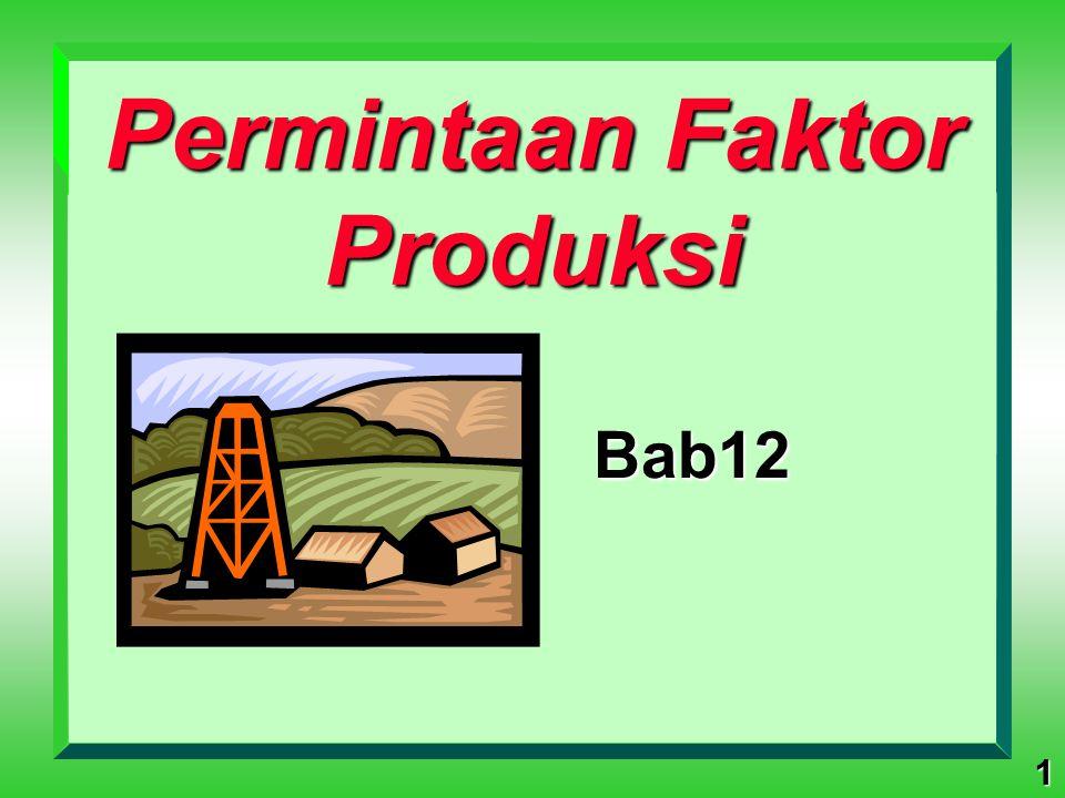 Permintaan Faktor Produksi