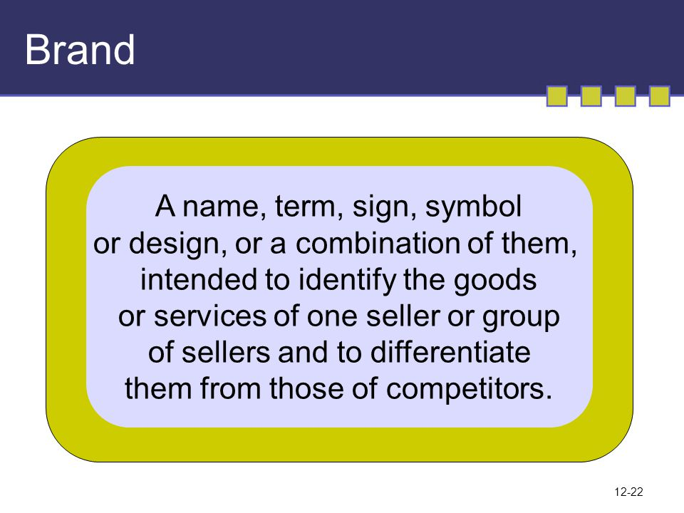Brand A name, term, sign, symbol or design, or a combination of them,