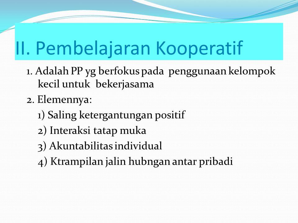 II. Pembelajaran Kooperatif