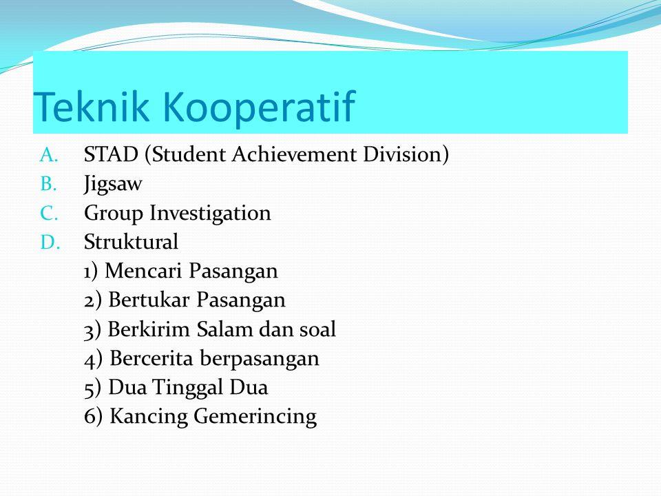 Teknik Kooperatif STAD (Student Achievement Division) Jigsaw