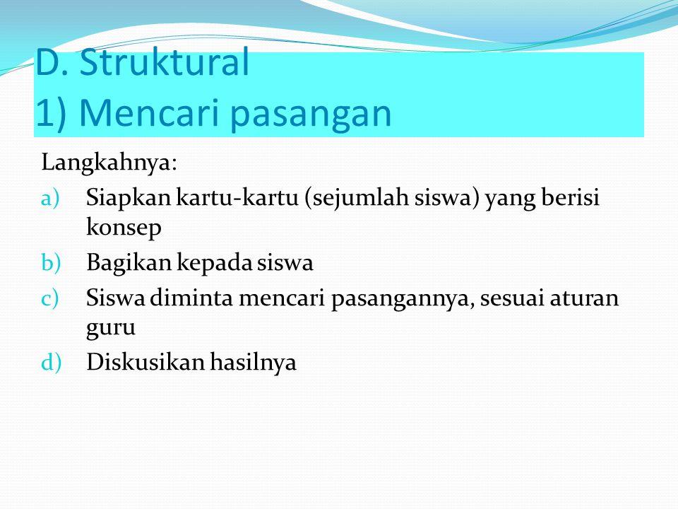 D. Struktural 1) Mencari pasangan