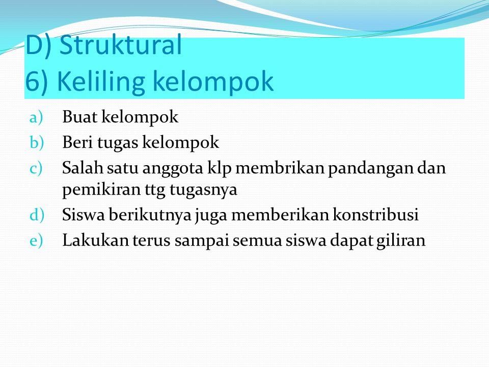 D) Struktural 6) Keliling kelompok