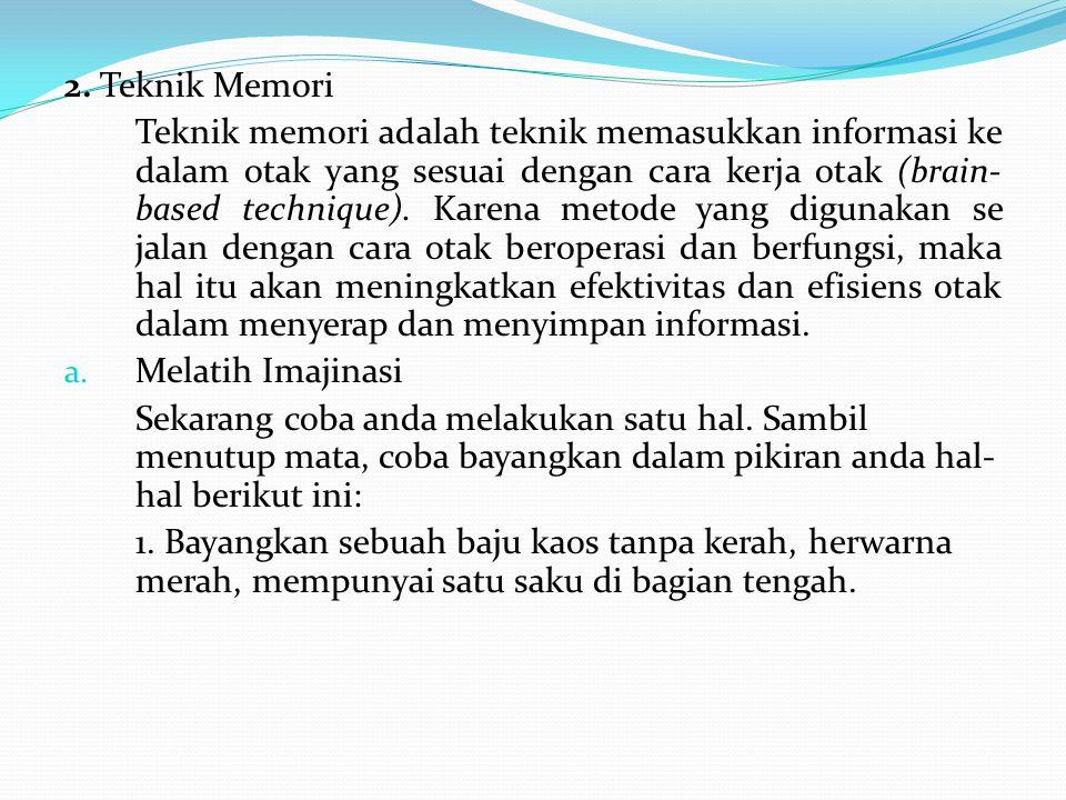 2. Teknik Memori