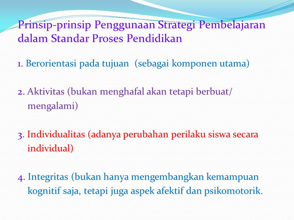 Prinsip-prinsip Penggunaan Strategi Pembelajaran