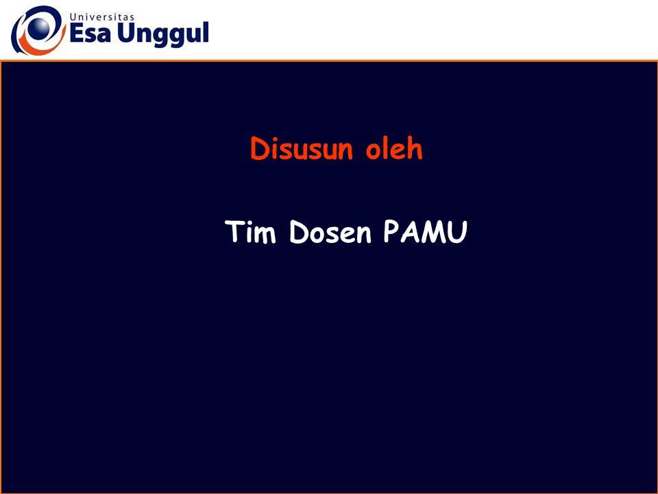 Disusun oleh Tim Dosen PAMU