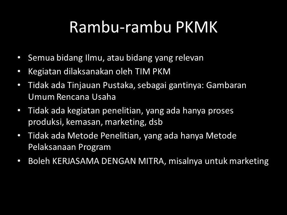 Rambu-rambu PKMK Semua bidang Ilmu, atau bidang yang relevan