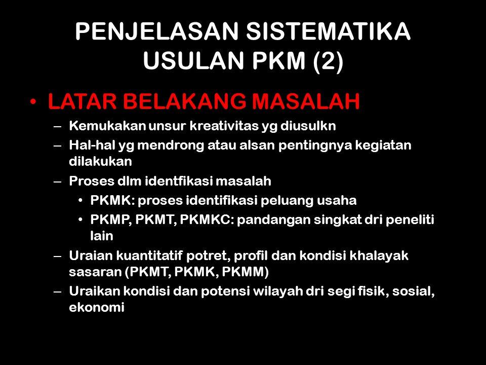 PENJELASAN SISTEMATIKA USULAN PKM (2)