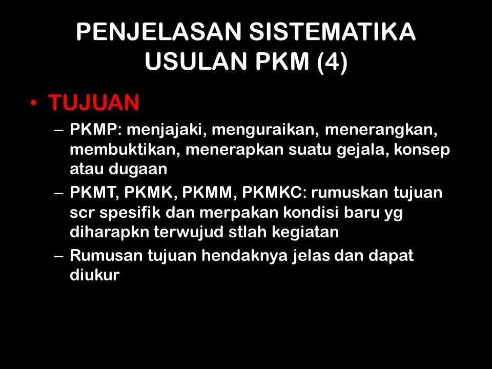 PENJELASAN SISTEMATIKA USULAN PKM (4)