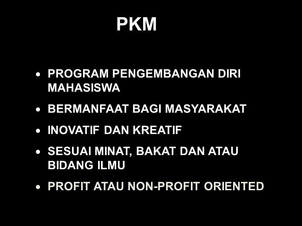 PKM PROGRAM PENGEMBANGAN DIRI MAHASISWA BERMANFAAT BAGI MASYARAKAT