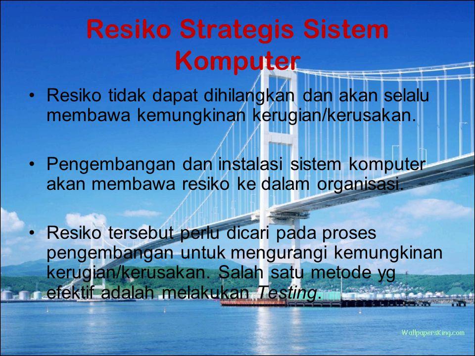Resiko Strategis Sistem Komputer