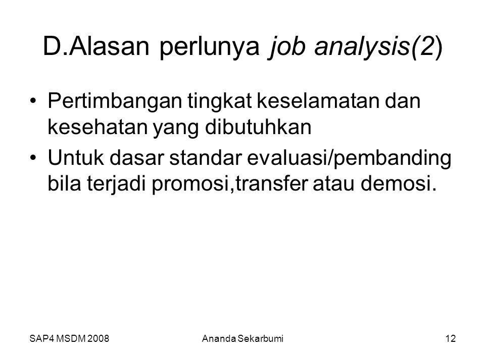 D.Alasan perlunya job analysis(2)