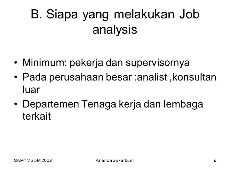 B. Siapa yang melakukan Job analysis