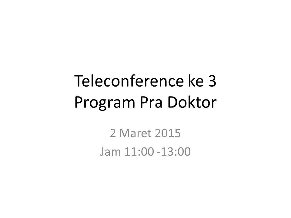 Teleconference ke 3 Program Pra Doktor