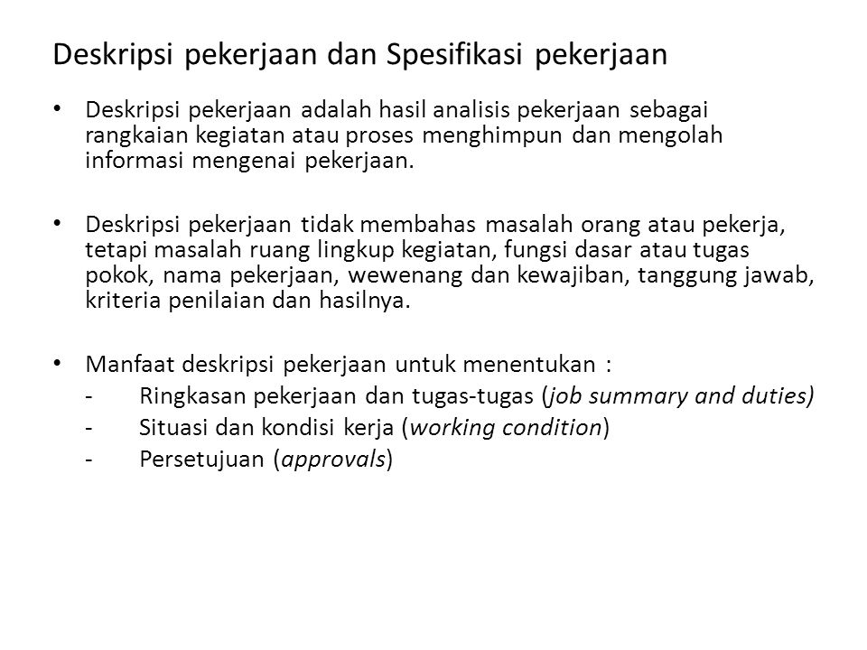Deskripsi pekerjaan dan Spesifikasi pekerjaan