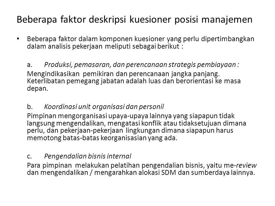 Beberapa faktor deskripsi kuesioner posisi manajemen