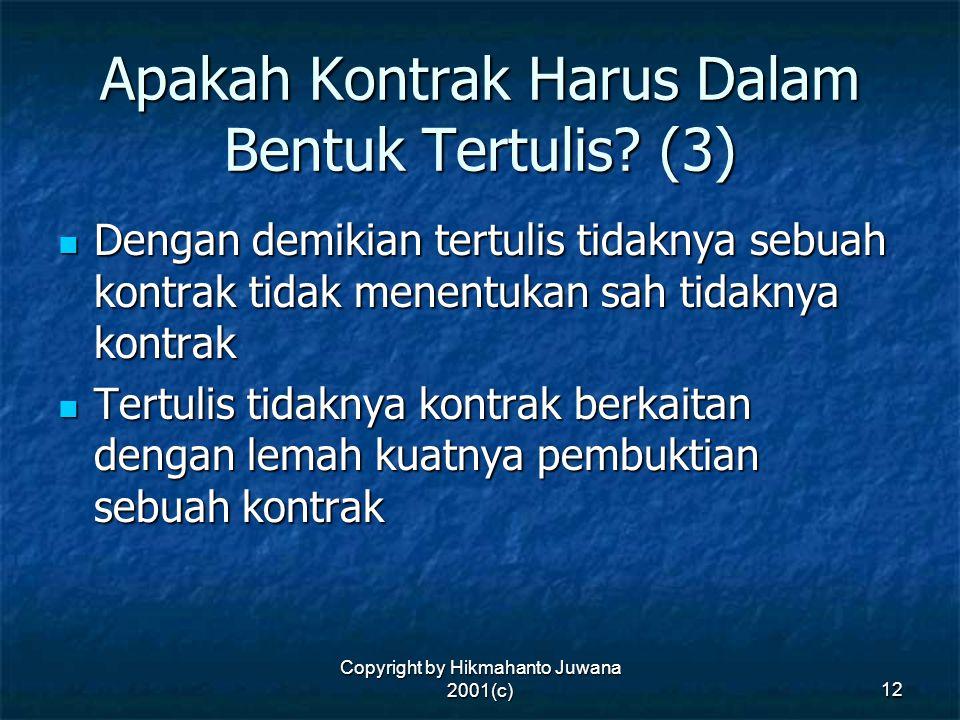 Apakah Kontrak Harus Dalam Bentuk Tertulis (3)