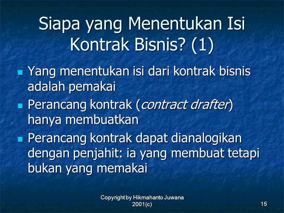 Siapa yang Menentukan Isi Kontrak Bisnis (1)