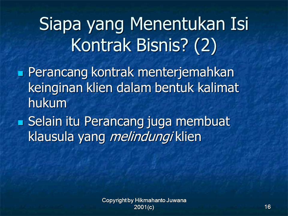 Siapa yang Menentukan Isi Kontrak Bisnis (2)