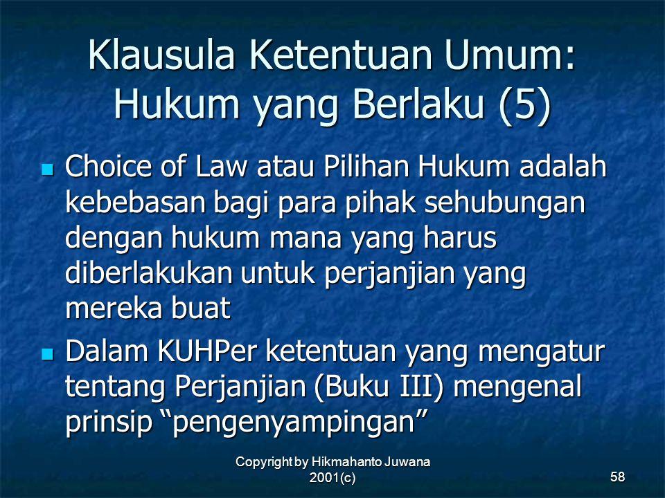 Klausula Ketentuan Umum: Hukum yang Berlaku (5)