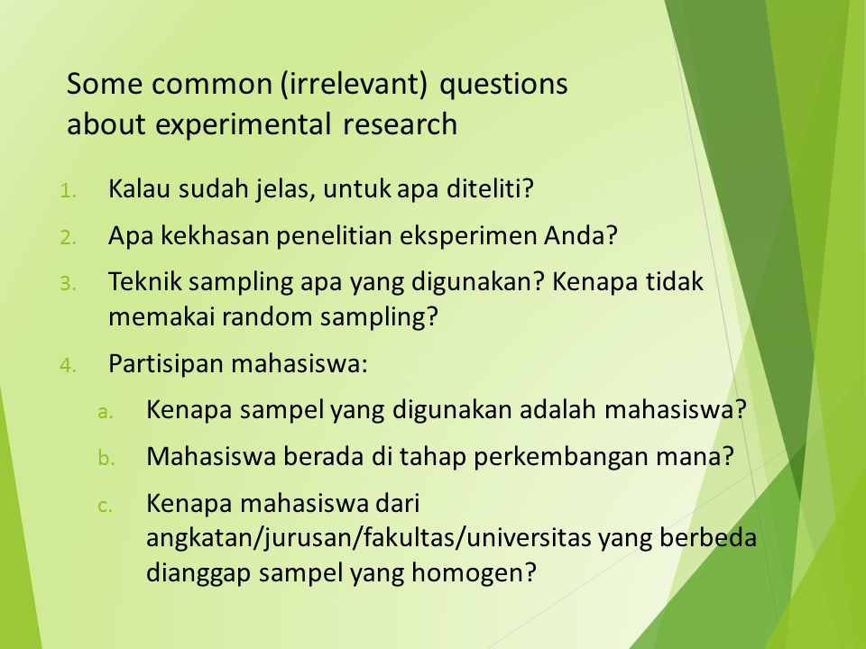 Some common (irrelevant) questions about experimental research