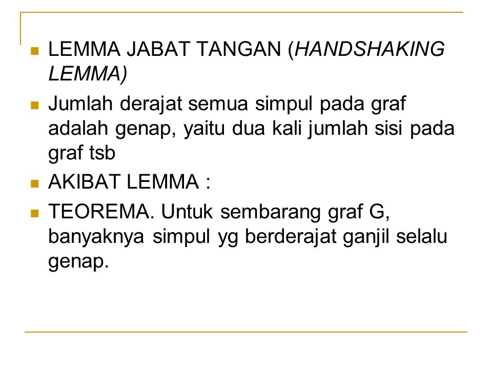 LEMMA JABAT TANGAN (HANDSHAKING LEMMA)