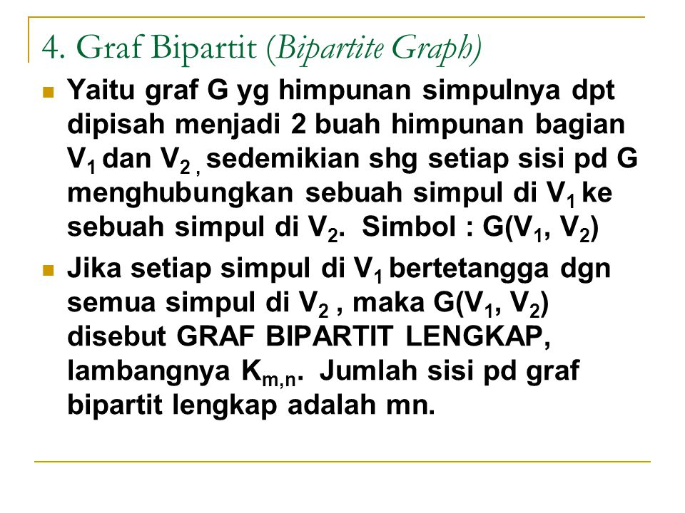 4. Graf Bipartit (Bipartite Graph)