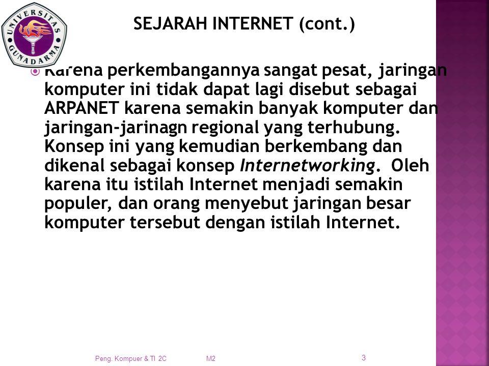 SEJARAH INTERNET (cont.)