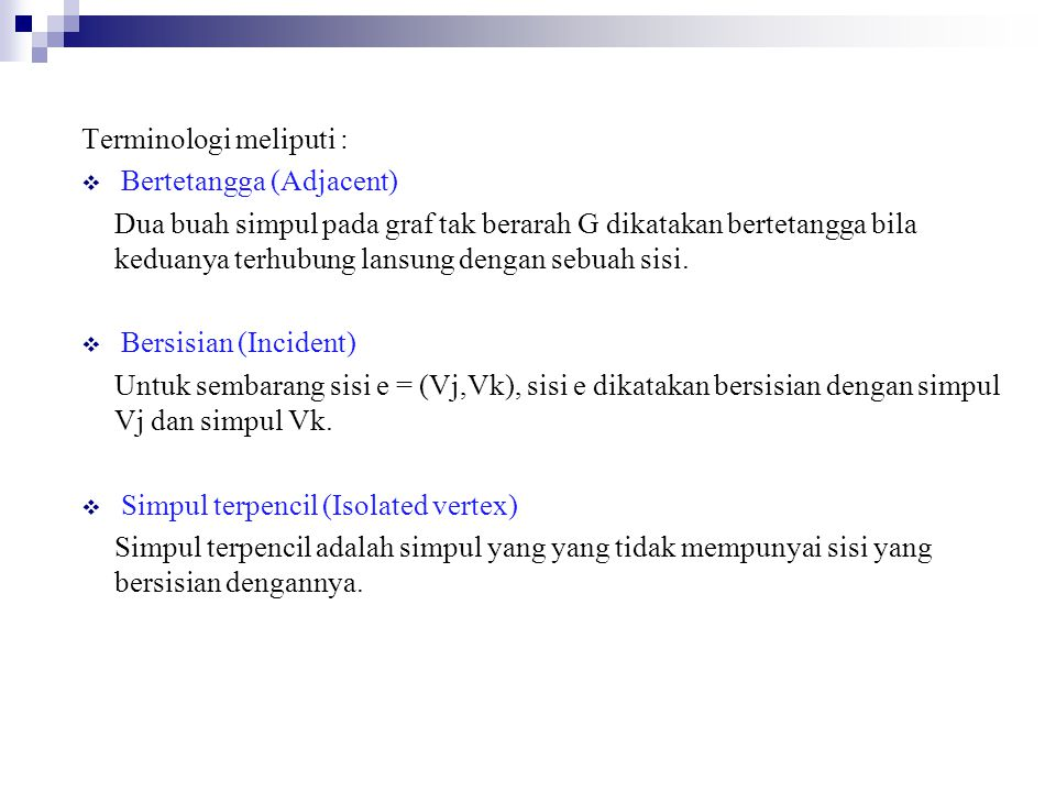 Terminologi meliputi :