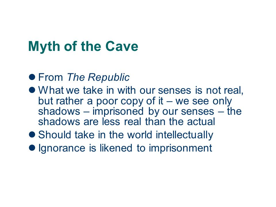Myth of the Cave From The Republic