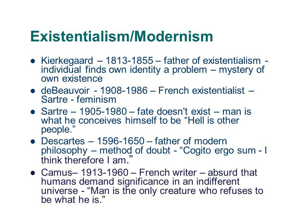 Existentialism/Modernism
