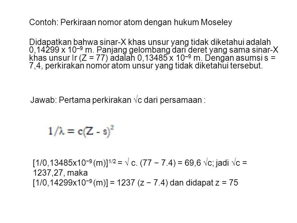 Contoh: Perkiraan nomor atom dengan hukum Moseley